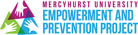 Mercyhurst University Empowerment and Prevention Project